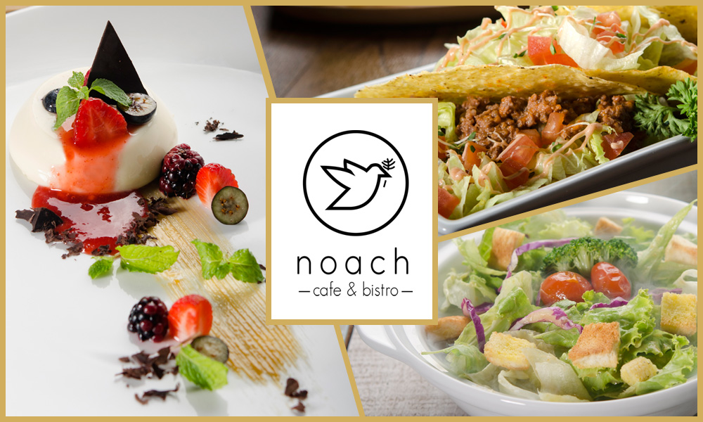 About Noach Cafe & Bistro
